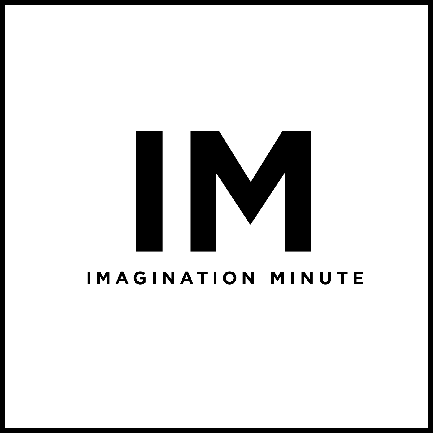 Imagination Minute
